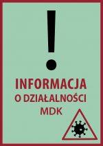 Informacja o działalności MDK od 7.11.20r.