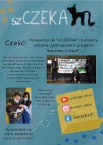 """""""szCZEKAM"""" projekt realizowany przez Uczennice z 1 LO"""
