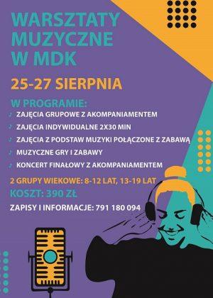 plakat informujący o warsztatach muzycznych w mdk 25-27 sierpnia